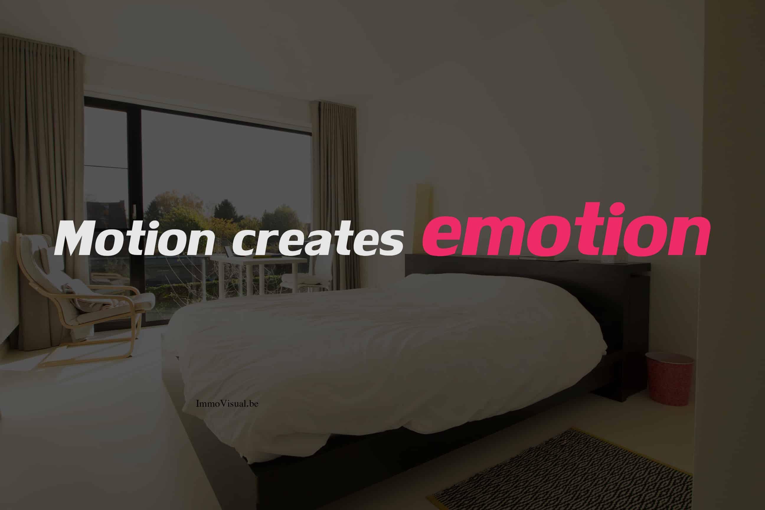 motion creates emotion